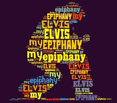 My Elvis Epiphany